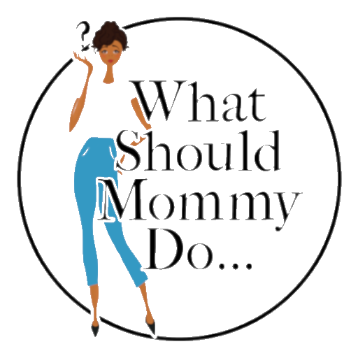 What Should Mommy Do